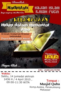 2015-04-04-Kajian-Islam-Ilmiah-Kebahagian-hidup-dalam-bingkai-menuntut-ilmu-makassar1