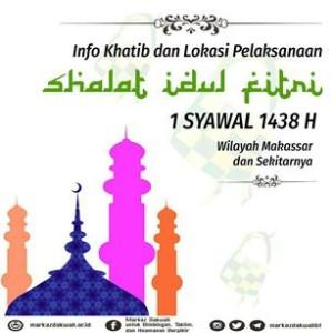 Info Khatib dan Lokasi Pelaksanaan Shalat Id 1438 H 2