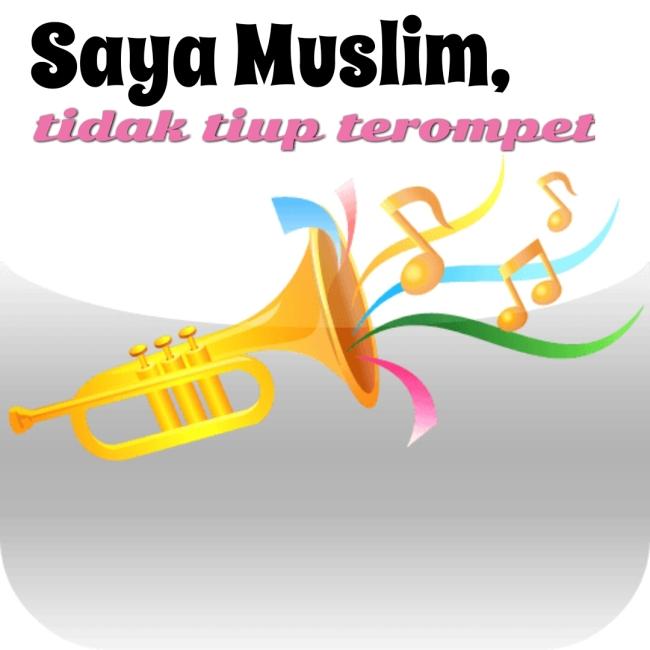 saya muslim tidak tiup terompet