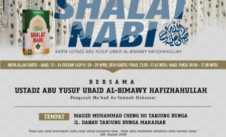 Daurah Ilmiah Islamiyah Sifar Shalat Nabi - Ustadz Ubaid